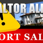 Realtor Career Alert: Real Estate Agents and Consumers Beware of Short Sale Pitfalls